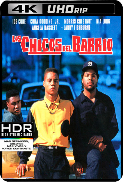 LOS CHICOS DEL BARRIO [4K UHDRIP][2160P][HDR10][AC3 5.1 CASTELLANO-TRUE HD 7.1-INGLES+SUBS][ES-EN] torrent